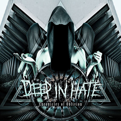 "DEEP IN HATE ""Chronicles of Oblivion"" Digi-CD"