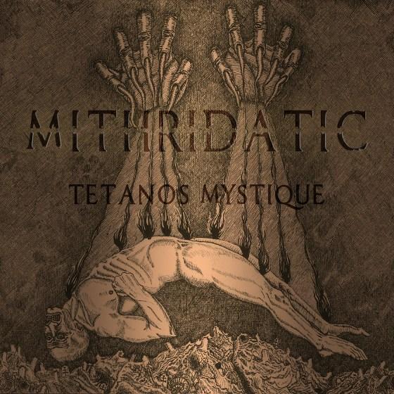 "MITHRIDATIC ""Tetanps Mystique"" [XKR024]"
