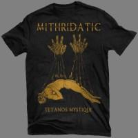 "MITHRIATIC ""Tétanos Mystique"" T-SHIRT"