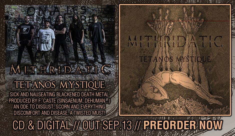 "MITHRIDATIC ""Tétanos Mystique"""