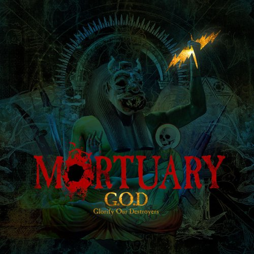 """MORTUARY """"G.O.D. (Glorify Our Destroyers)"""""""