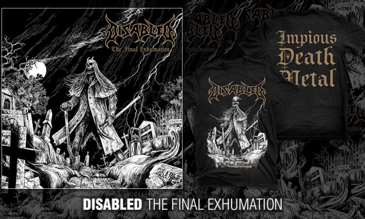 "DISABLED ""The Final Exhumation"""
