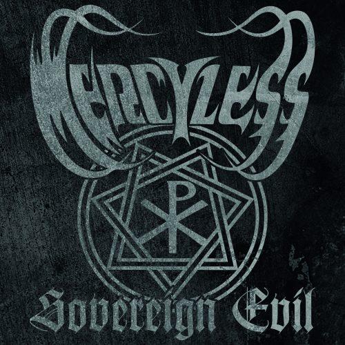 """MERCYLESS """"Sovereign Evil"""" [XKR030]"""