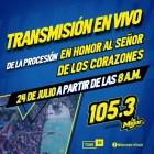 """Transmisión EN VIVO """"Procesión en Honor al Sr. De los Corazones"""""""