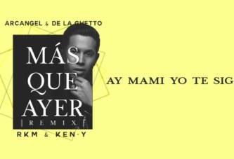 ARCANGEL Y DE LA GHETTO ft RKM Y KEY-Y – MÁS QUE AYER (OFFICIAL VIDEO LIRYC)