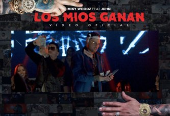 MIKY WOODZ ft JUHN – LOS MIOS GANAN (OFFICIAL VIDEO)