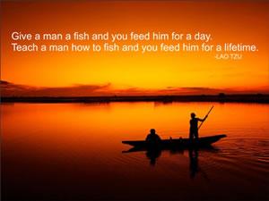 Give a man a fish...