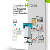 Read the white paper 'Standard+Case: How IT Response Models Drive Modern Operations' by Rob England