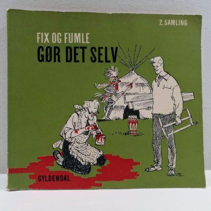 Fix og Fumle - gør det selv 2. samling