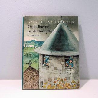 Orphelinerne på det fortryllede slot af Natalie Savage Carlson