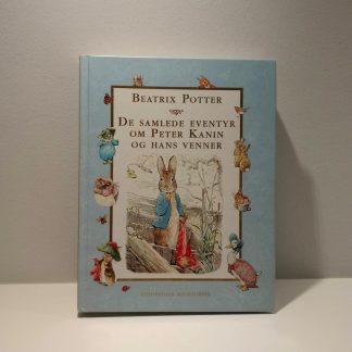 De samlede eventyr om Peter Kanin og hans venner af Beatrix Potter