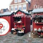 Türchen Nr. 9 – Dänische Weihnachtsmärkte