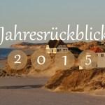 Blog-Jahresrückblick 2015