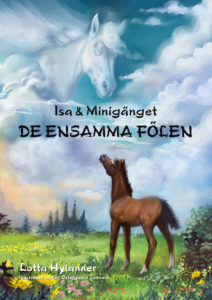 Hästböcker för barn. Isa och Minigänget – De ensamma fölen