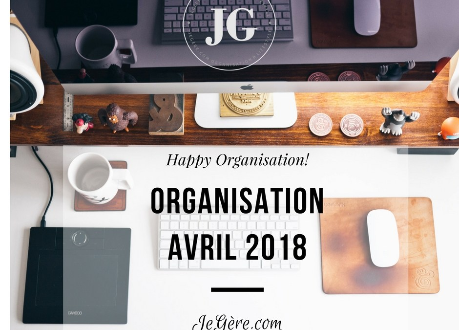Organisation Avril 2018