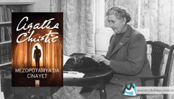 Mezopotamya'da Cinayet, Agatha Christie'nin Hercule Poirot serisinin on dördüncü kitabıdır.