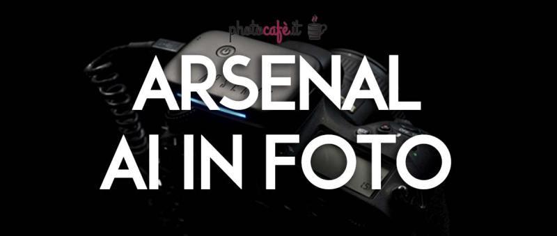 Arsenal: reti neurali per migliorare le nostre foto