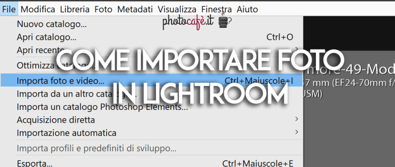 Come importare foto in Lightroom