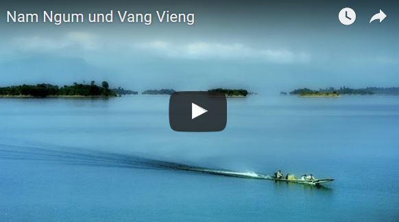 Nam Ngum & Vang Vieng