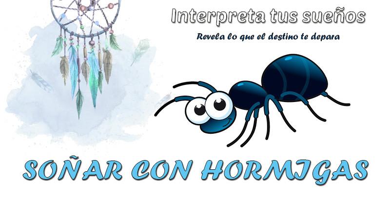 significado soñar con hormigas
