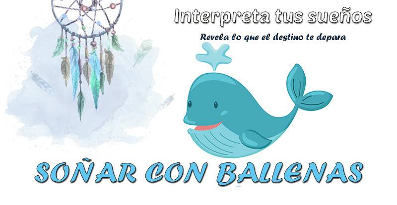 significado soñar con ballenas