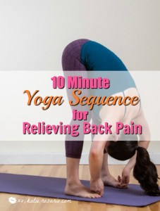 10 Minute Yoga Sequence for Relieving Back Pain
