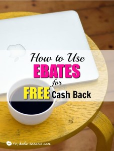 How to Use EBATES for Free Cash Back