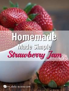 Homemade Made Simple Strawberry Jam