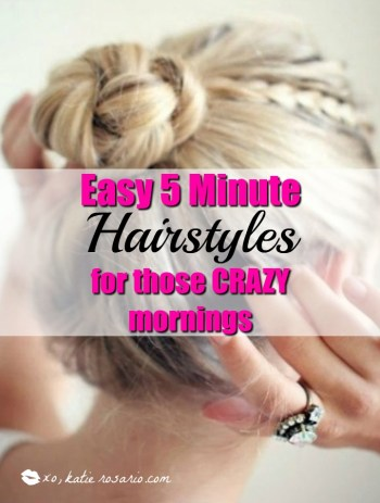 5 minute hairstyles for the busy mornings mom hairstyles