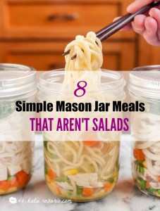 8 Simple Mason Jar Meals That Aren't Salads