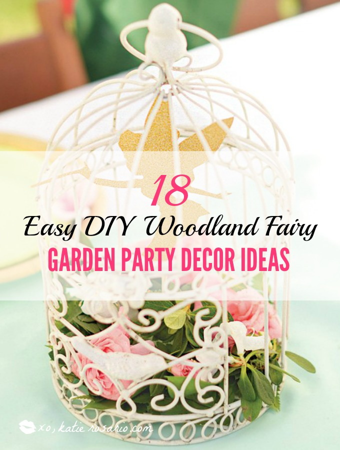 I love a good party and these DIY fairy party ideas are amazing! I can  sc 1 st  XO Katie Rosario & 18 Easy DIY Woodland Fairy Garden Party Décor Ideas - XO Katie Rosario
