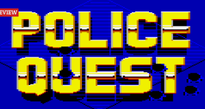 Retro Review: Police Quest: In Pursuit of the Death Angel