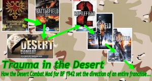 Trauma in the Desert: How One Mod Defined an Entire Series