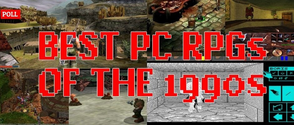 Poll: Best PC RPGs of the 1990s