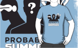 Because you demanded it: Probably a Summers Brother t-shirts (light or dark backgrounds) and other gear are now a thing that exist, and which you can purchase using moneydollars!