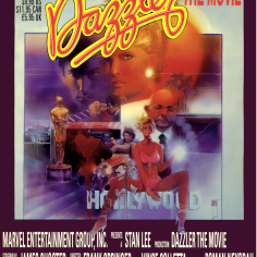 Coming never, to a theater near you. (Dazzler: The Movie)