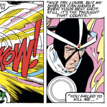 """Also, you're lousy in bed and you're never going to finish your dissertation."" (Uncanny X-Men #222)"