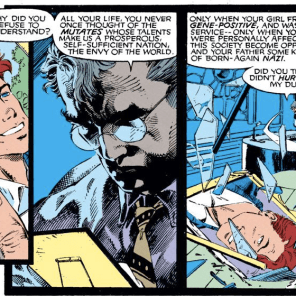 """I mean, I know I played a central role in subjugating an entire people and subjecting them to unspeakable horrors, but sometimes I felt kinda bad about it!"" (Uncanny X-Men #271)"