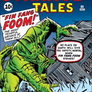 That's right, Fin Fang Foom predates most of the Marvel Universe. AS HE SHOULD. (Strange Tales #89)