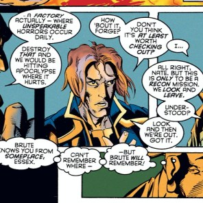 Come on, Forge... How could you not trust a guy with a smile that big and a forehead diamond that he assures you is merely a fashion statement? (X-Man #2)