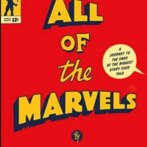 NEXT EPISODE: All of the Marvels. ALL of them. (feat. Douglas Wolk)