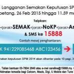 Semakan  Keputusan SPM 2014 Semakan SMS
