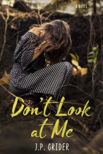 Don't Look at Me by J.P. Grider cover