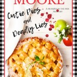 Xpresso Tours Book Blitz: Cutie Pies and Deadly Lies by Addison Moore