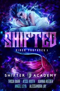 Shifted Siren Prophecy I