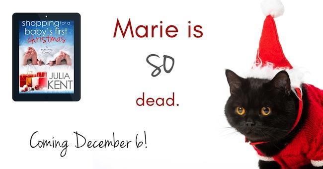 """Marie is SO dead. Coming December 6!"""