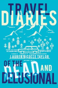 Travel Diaries of the Dead and Delusional cover