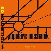 Populaire Mechanik Kollektion 03: