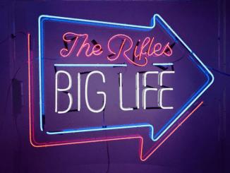 Album Review: The Rifles - Big Life