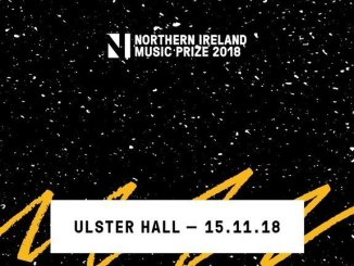 THE NI MUSIC PRIZE returns on Thursday 15th November @ Iconic Ulster Hall 3